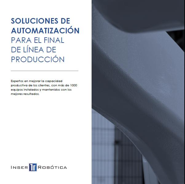 Gestiona tus proyectos de automatización de final de línea con Inser Robótica